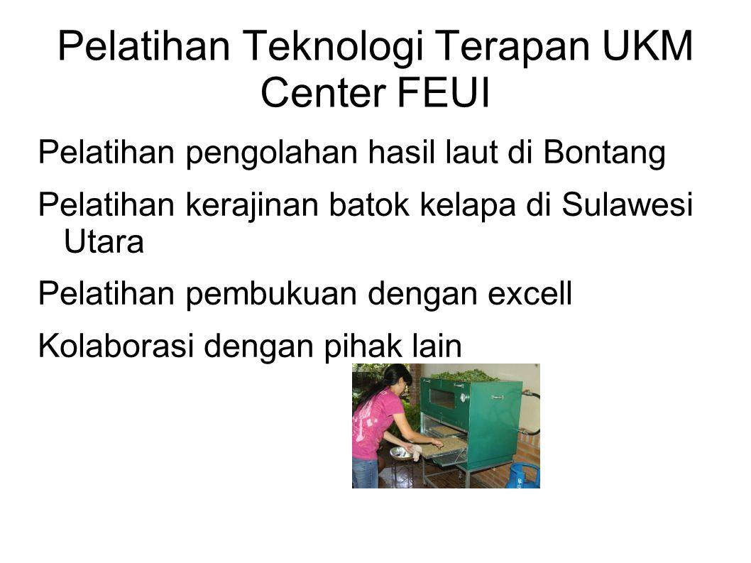 Pelatihan Teknologi Terapan UKM Center FEUI