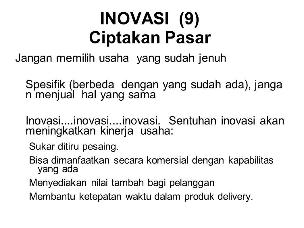 INOVASI (9) Ciptakan Pasar