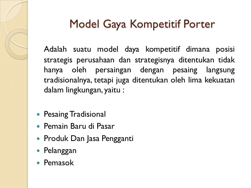 Model Gaya Kompetitif Porter