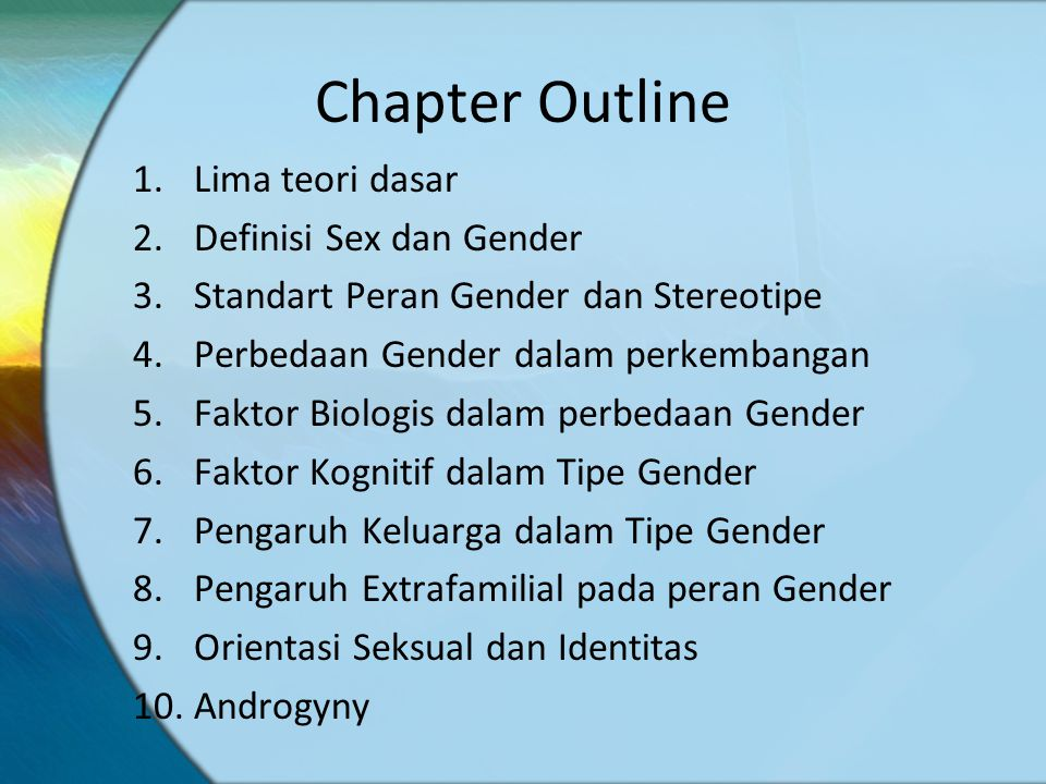 Chapter Outline Lima teori dasar Definisi Sex dan Gender