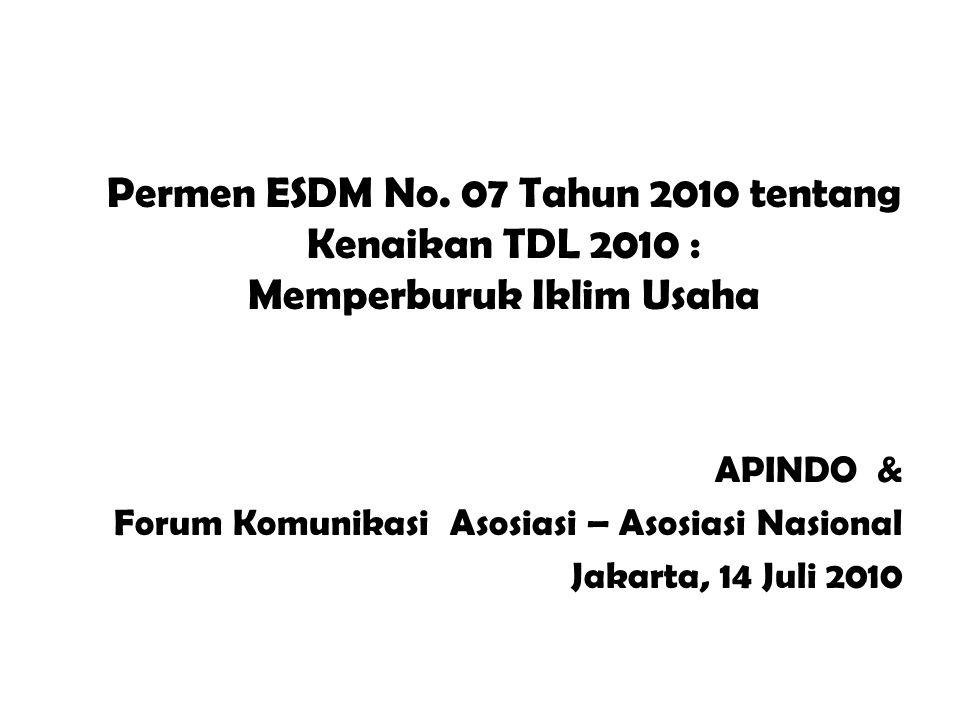 Permen ESDM No. 07 Tahun 2010 tentang Kenaikan TDL 2010 : Memperburuk Iklim Usaha