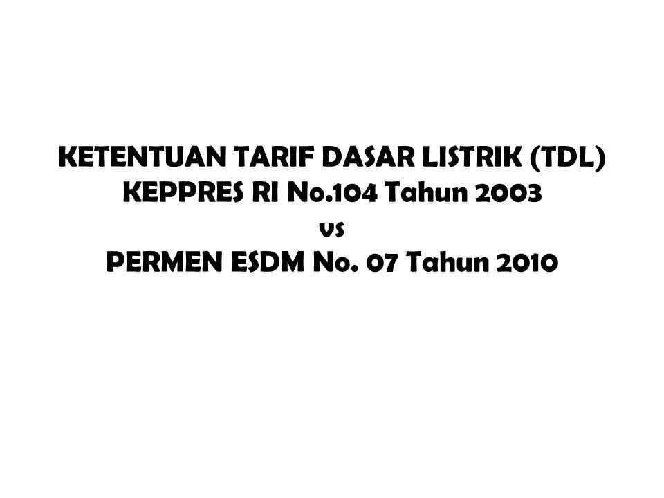 KETENTUAN TARIF DASAR LISTRIK (TDL) KEPPRES RI No