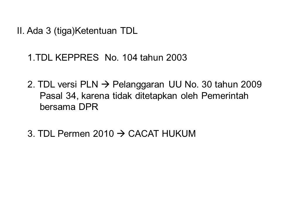 II. Ada 3 (tiga)Ketentuan TDL