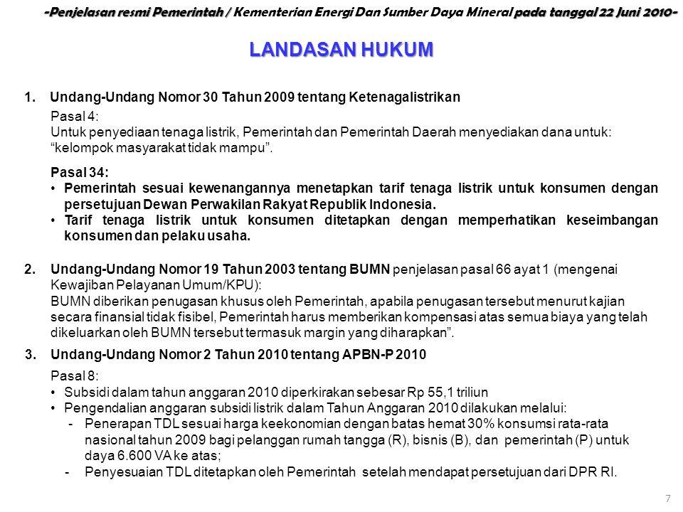 -Penjelasan resmi Pemerintah / Kementerian Energi Dan Sumber Daya Mineral pada tanggal 22 Juni 2010-