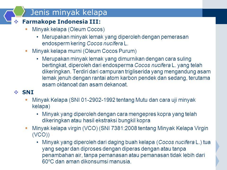 Jenis minyak kelapa Farmakope Indonesia III:
