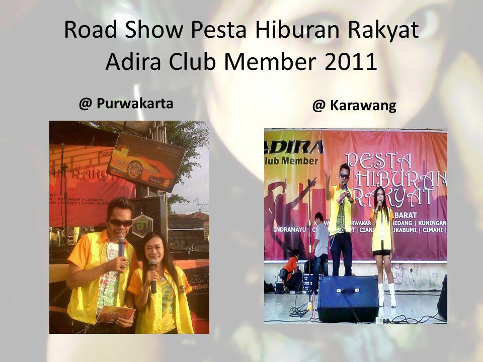 Road Show Pesta Hiburan Rakyat Adira Club Member 2011