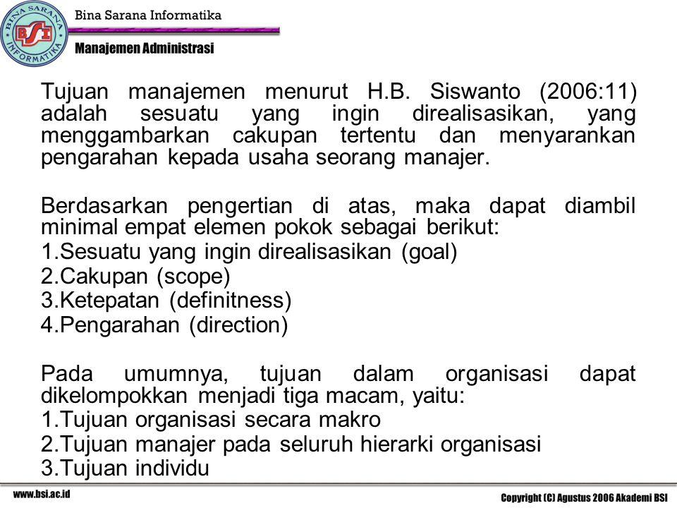 Tujuan manajemen menurut H. B