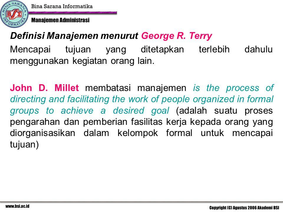 Definisi Manajemen menurut George R. Terry