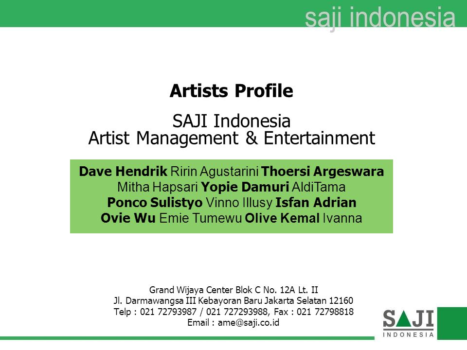 Artists Profile SAJI Indonesia Artist Management & Entertainment