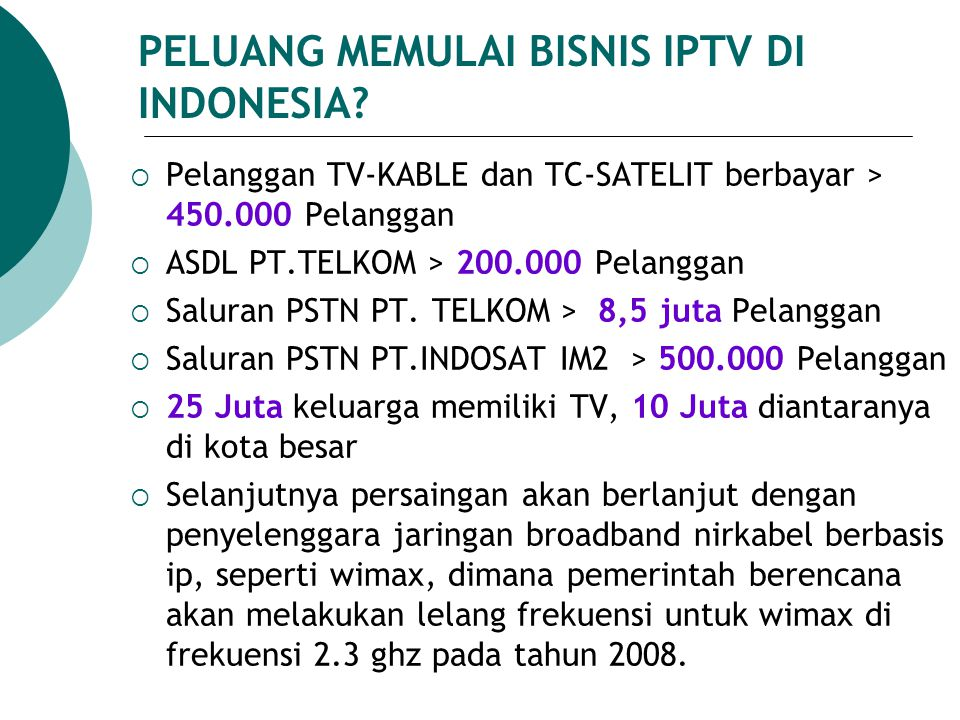 PELUANG MEMULAI BISNIS IPTV DI INDONESIA