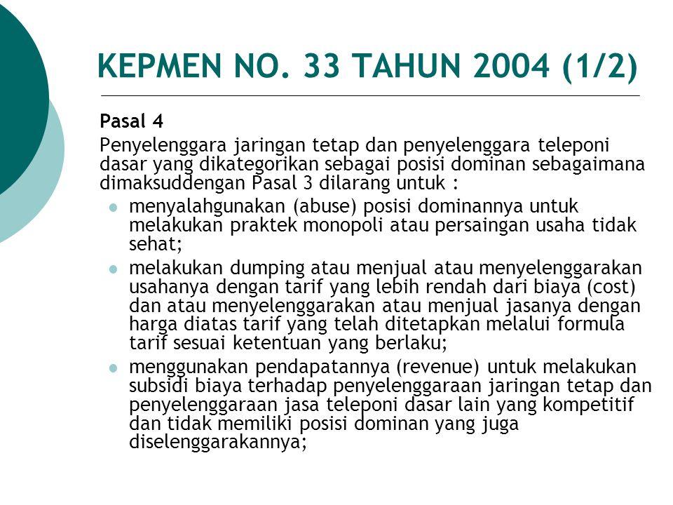 KEPMEN NO. 33 TAHUN 2004 (1/2) Pasal 4.