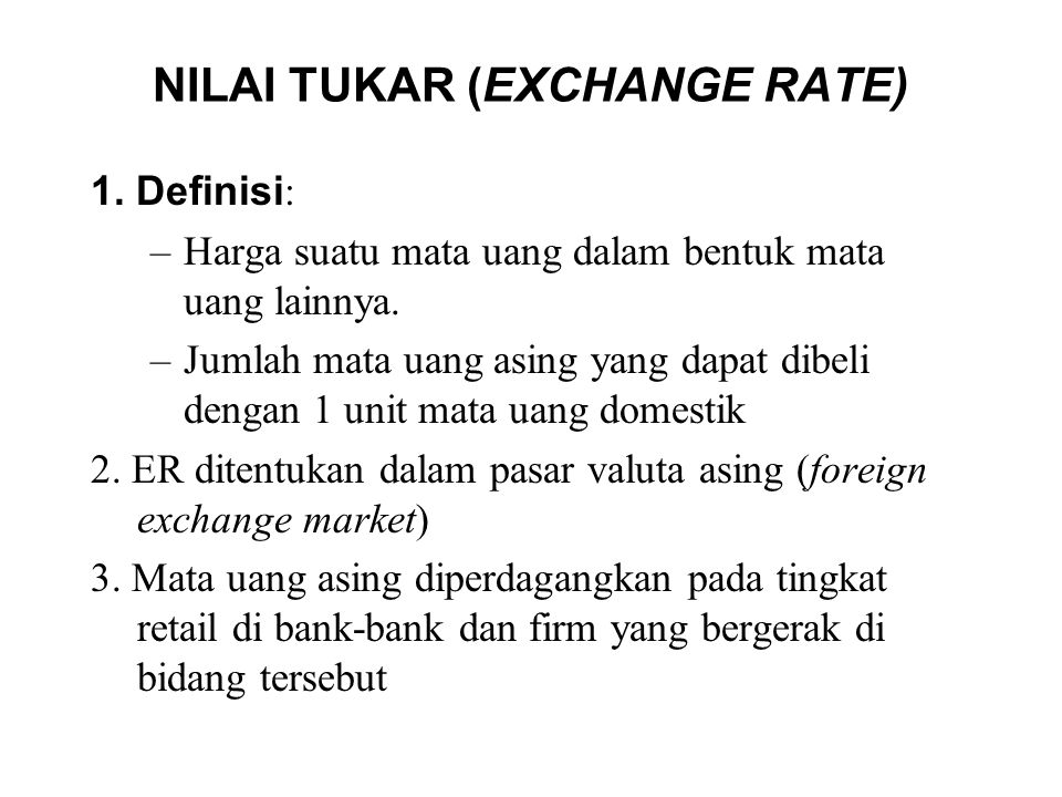 NILAI TUKAR (EXCHANGE RATE)