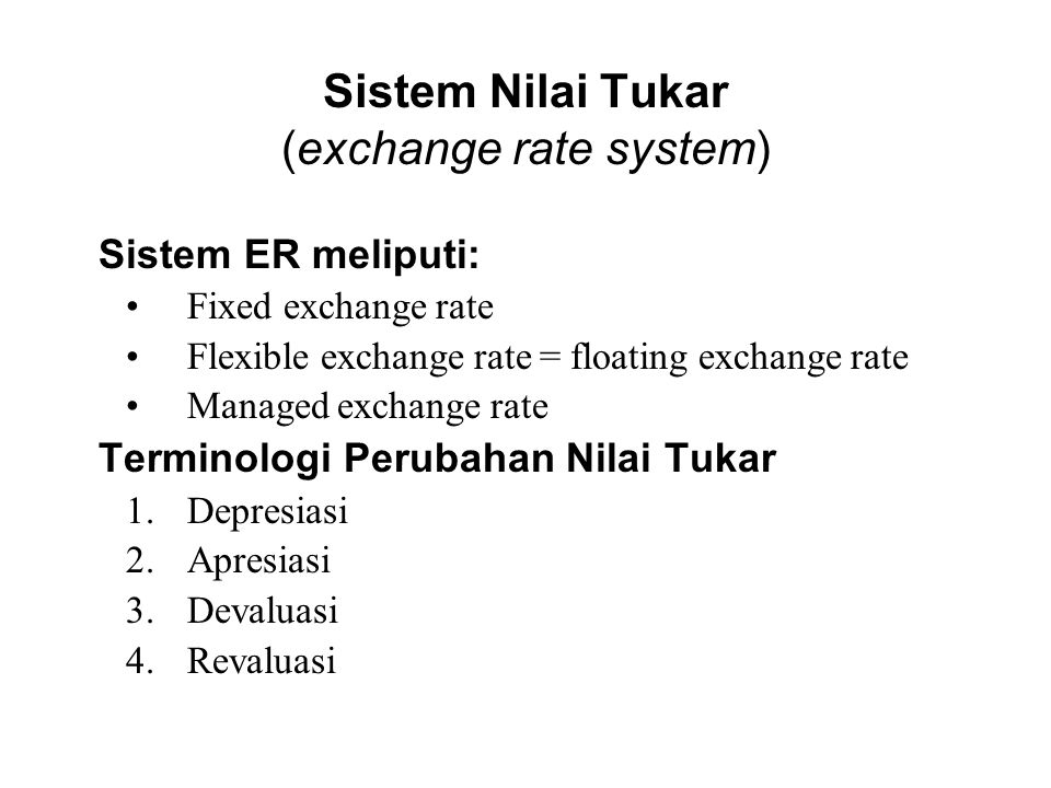 Sistem Nilai Tukar (exchange rate system)