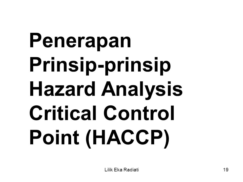 Critical Control Point (HACCP)