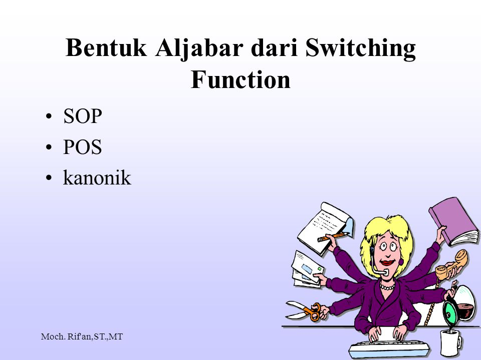 Bentuk Aljabar dari Switching Function