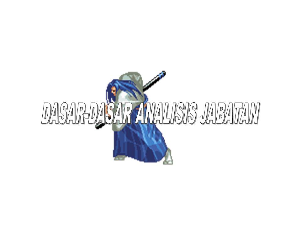 DASAR-DASAR ANALISIS JABATAN