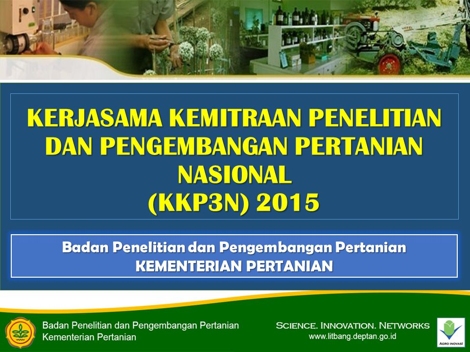 Badan Penelitian dan Pengembangan Pertanian KEMENTERIAN PERTANIAN