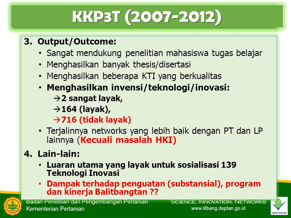KKP3T (2007-2012) 3. Output/Outcome: