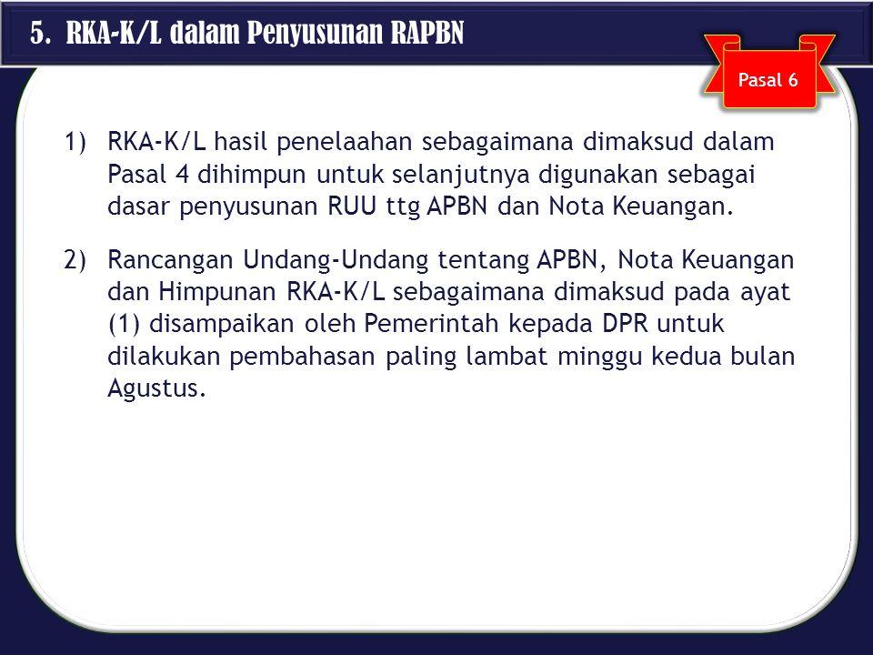 5. RKA-K/L dalam Penyusunan RAPBN
