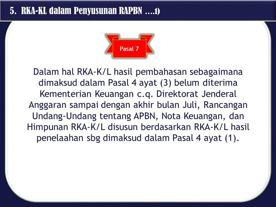 5. RKA-KL dalam Penyusunan RAPBN ….1)