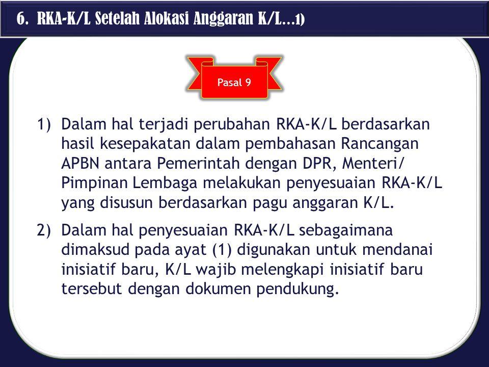 6. RKA-K/L Setelah Alokasi Anggaran K/L…1)