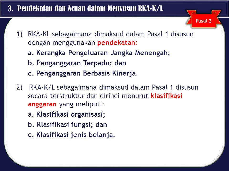 3. Pendekatan dan Acuan dalam Menyusun RKA-K/L