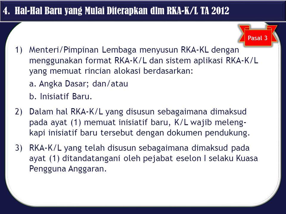 4. Hal-Hal Baru yang Mulai Diterapkan dlm RKA-K/L TA 2012