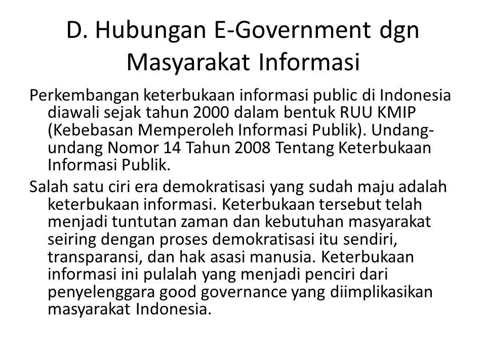 D. Hubungan E-Government dgn Masyarakat Informasi