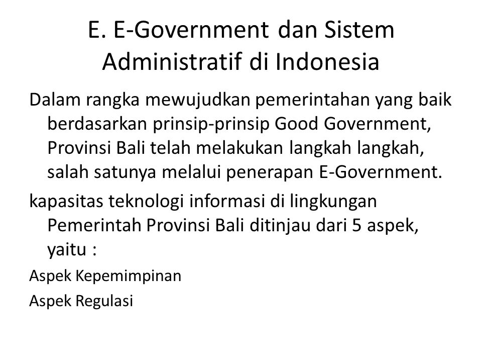 E. E-Government dan Sistem Administratif di Indonesia
