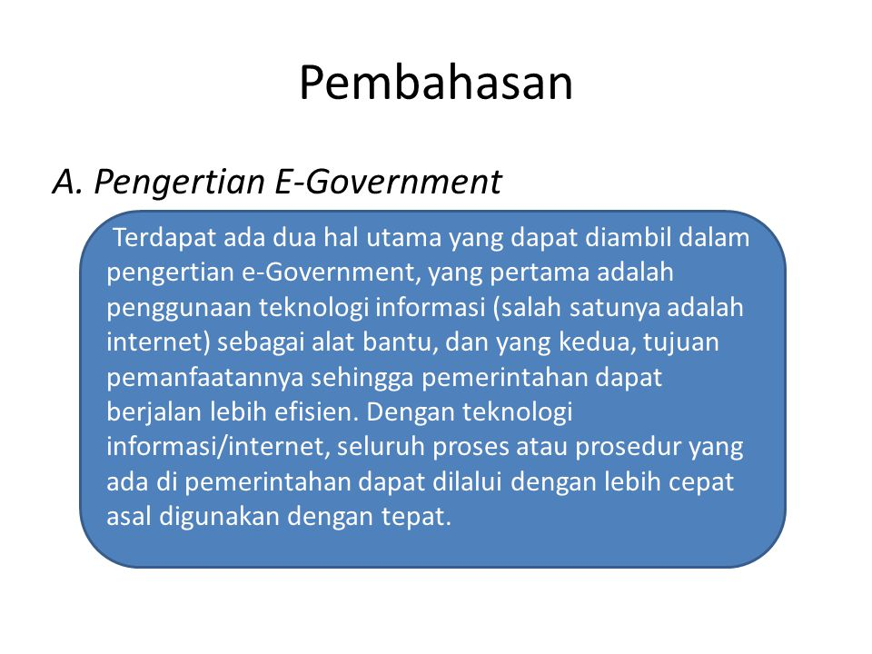 Pembahasan A. Pengertian E-Government