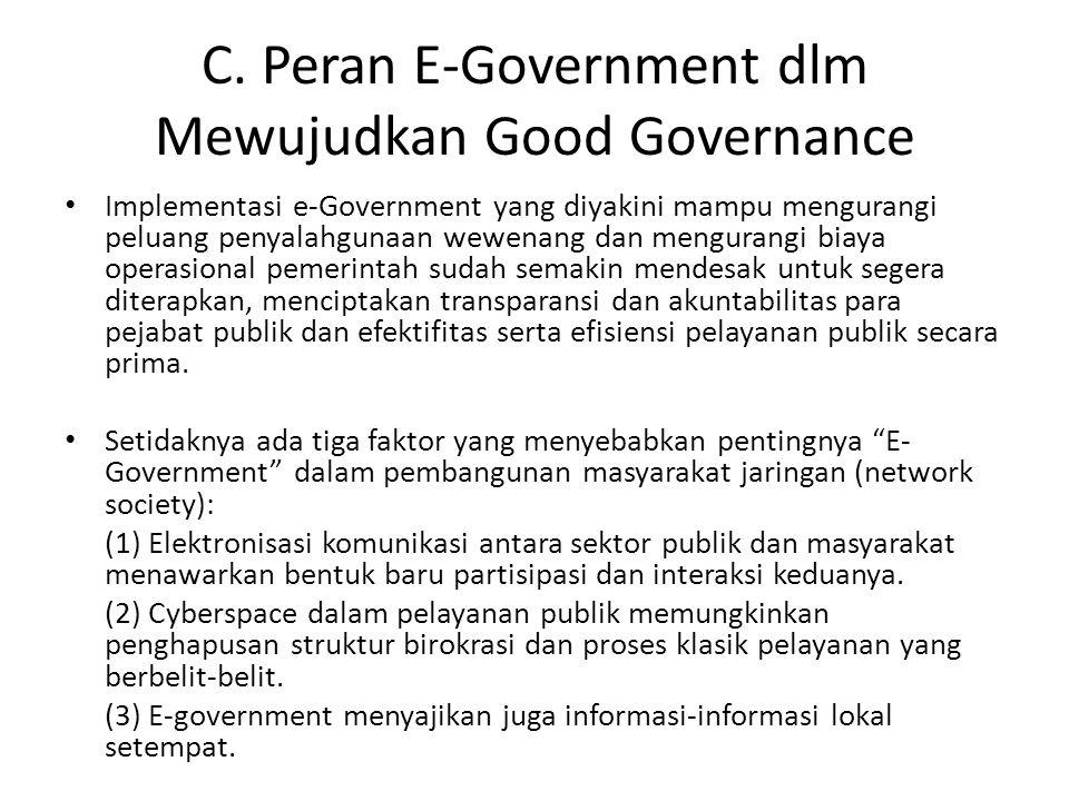 C. Peran E-Government dlm Mewujudkan Good Governance