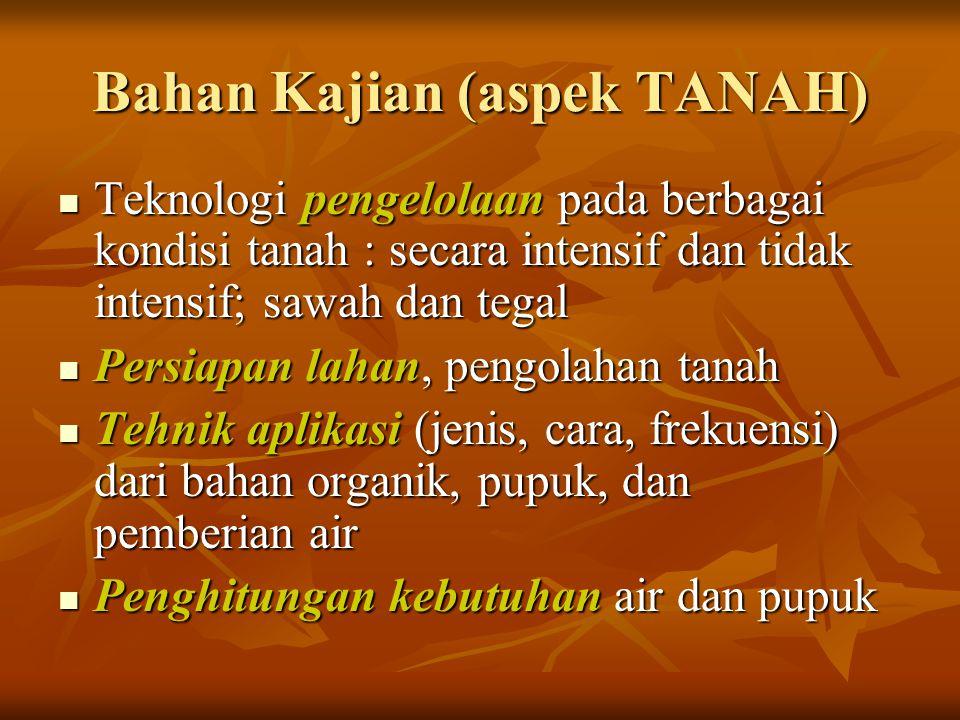 Bahan Kajian (aspek TANAH)