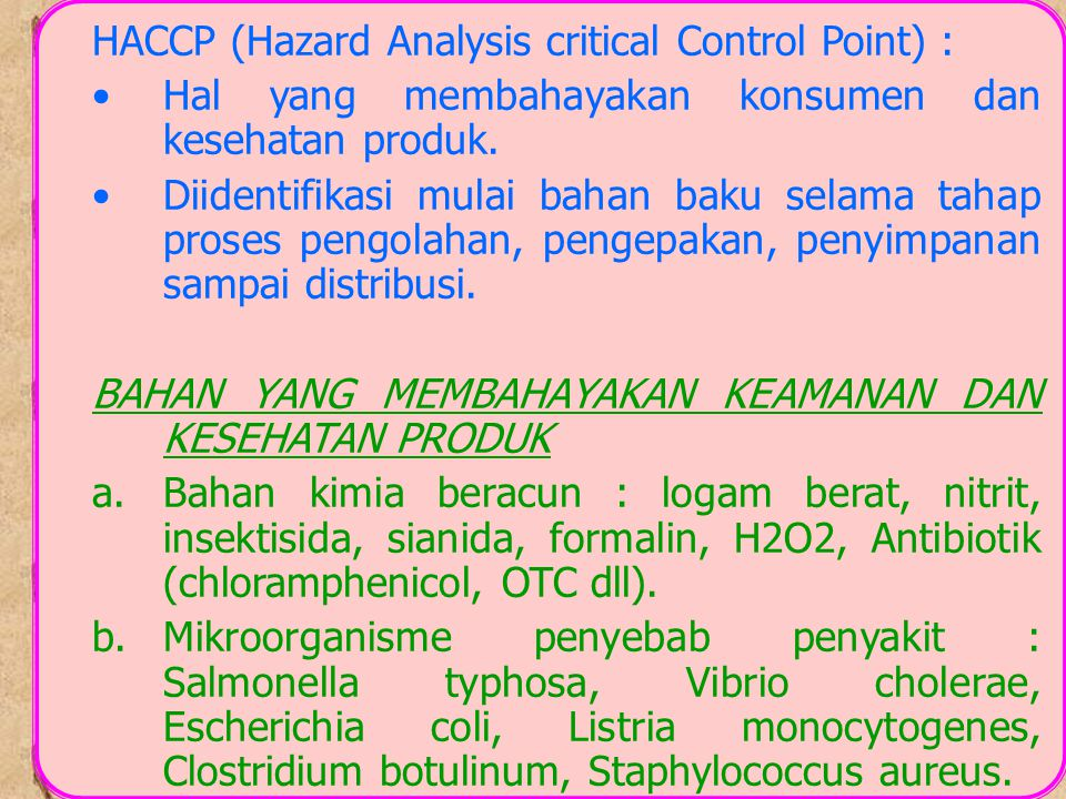 HACCP (Hazard Analysis critical Control Point) :