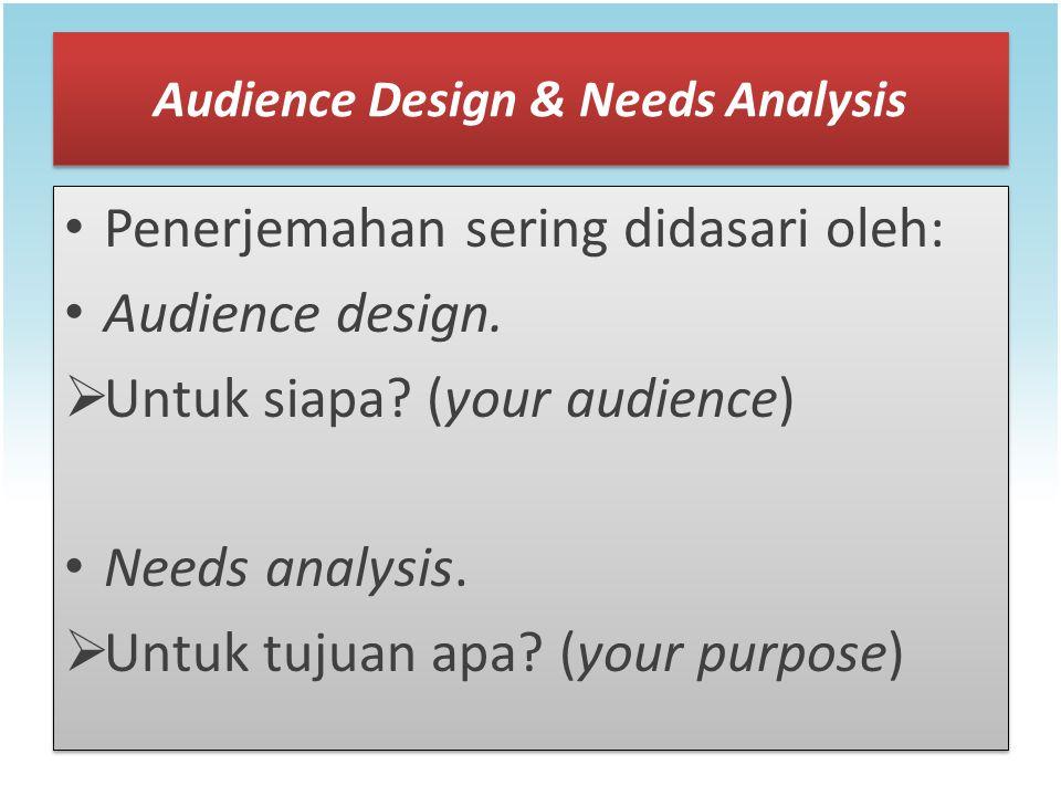 Audience Design & Needs Analysis