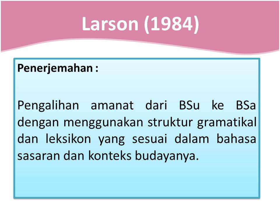 Larson (1984) Penerjemahan :