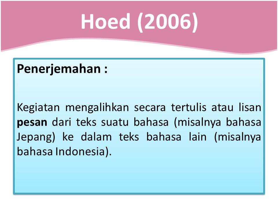 Hoed (2006) Penerjemahan :