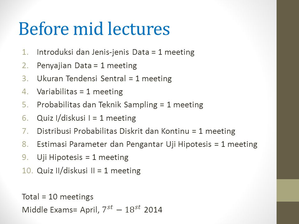 Before mid lectures Introduksi dan Jenis-jenis Data = 1 meeting