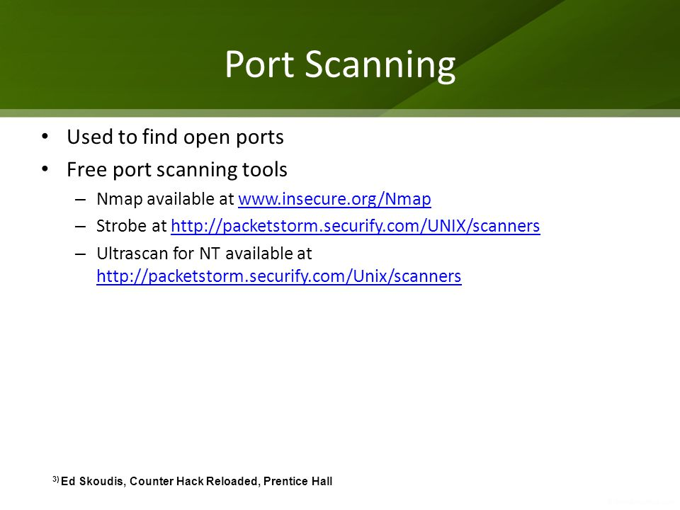 Port Scanning Used to find open ports Free port scanning tools