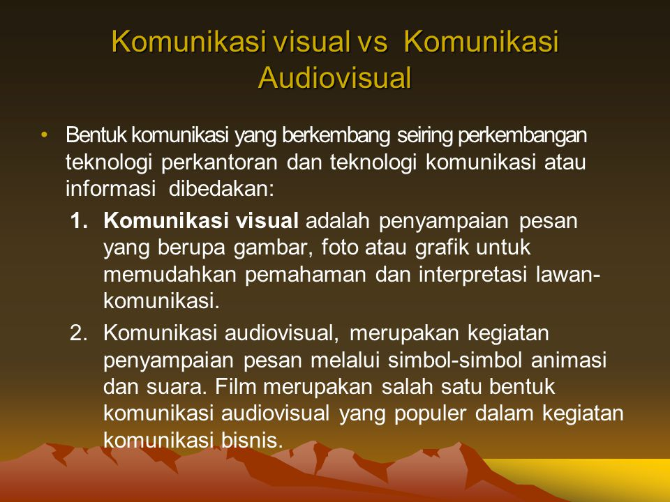 Komunikasi visual vs Komunikasi Audiovisual