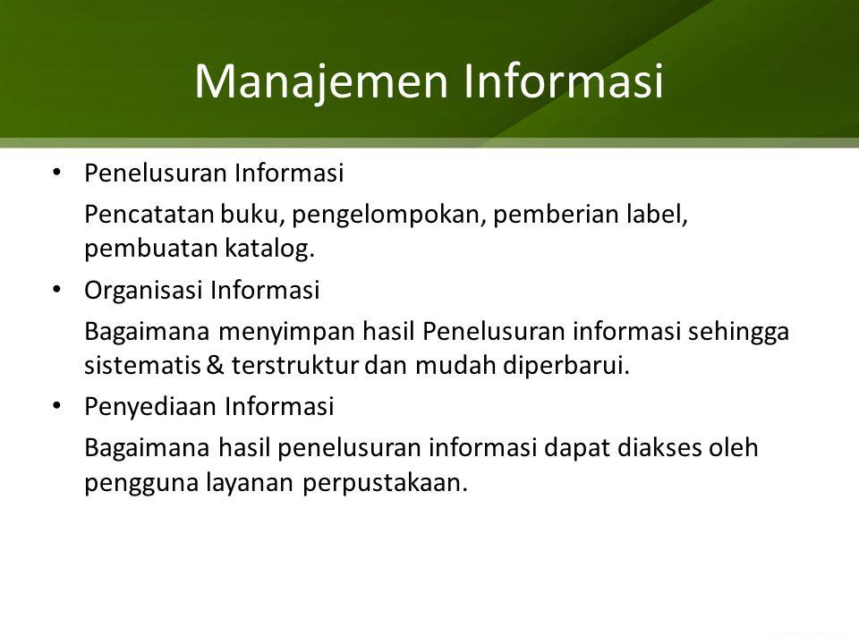 Manajemen Informasi Penelusuran Informasi