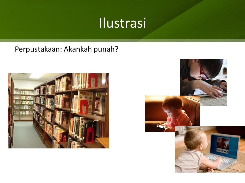 Ilustrasi Perpustakaan: Akankah punah