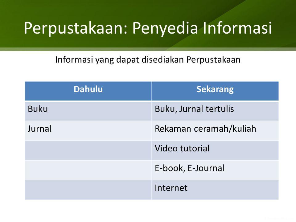 Perpustakaan: Penyedia Informasi