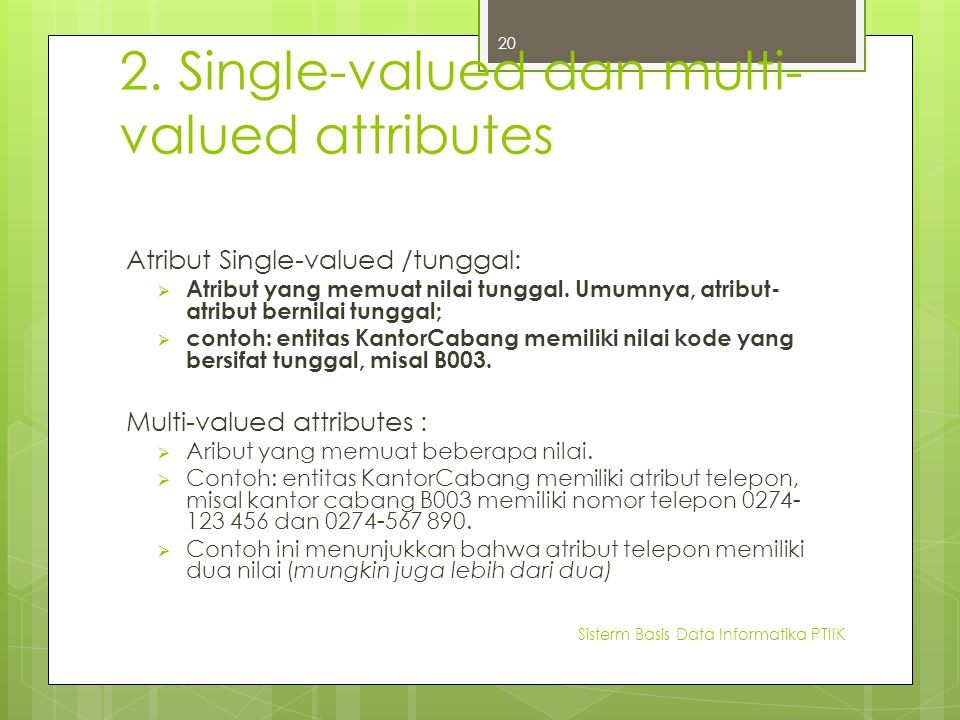 2. Single-valued dan multi-valued attributes