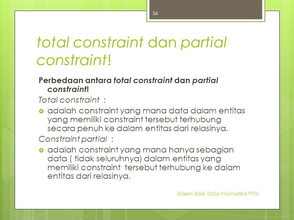 total constraint dan partial constraint!