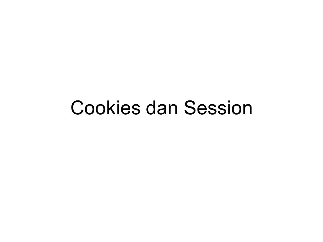 Cookies dan Session