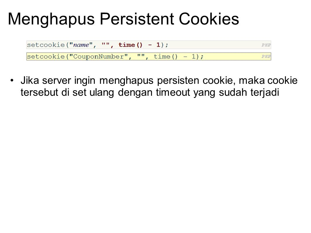 Menghapus Persistent Cookies