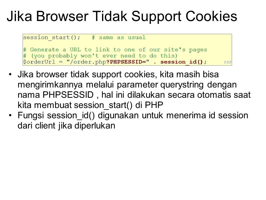 Jika Browser Tidak Support Cookies