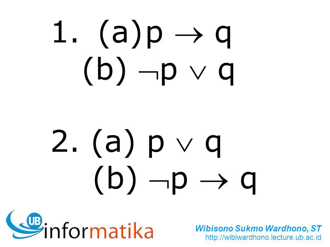 1. (a) p  q (b) p  q 2. (a) p  q (b) p  q