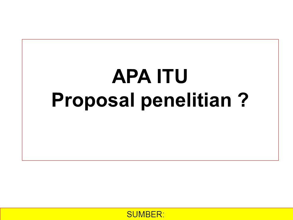 APA ITU Proposal penelitian