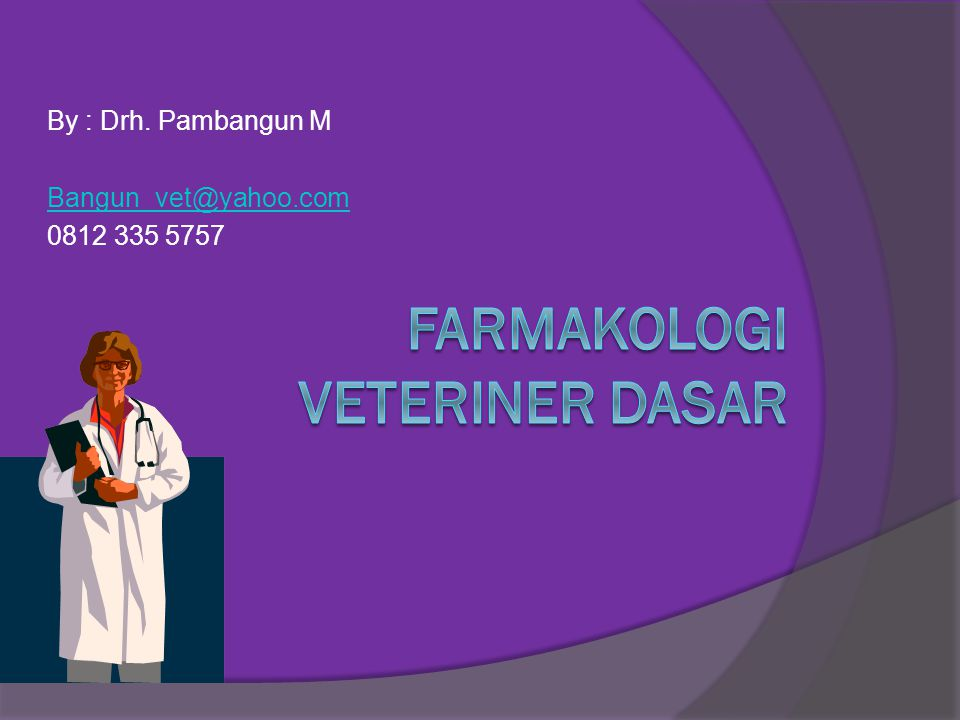 Farmakologi Veteriner Dasar